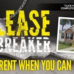 Break Your Lease Now Come Find Home Dreams