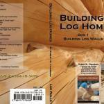 Building Log Homes Dvd Bldg Robert Chambers Builder