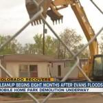 Demolition Work Begins Flood Damaged Mobile Home Parks Evans