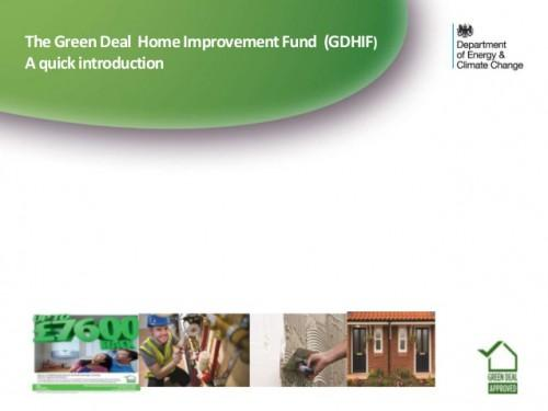 Green Deal Home Improvement Fund Introductory Presentation July