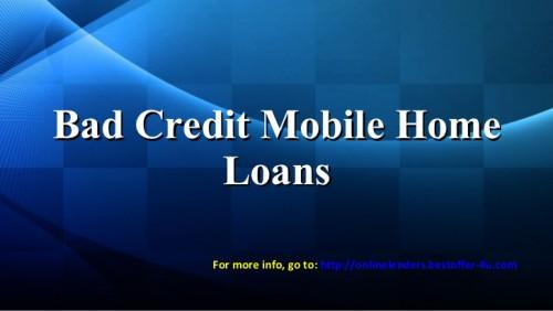 Lenders Bad Credit Mobile Home Loans