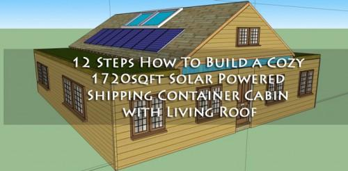 Steps Build Cozy Sqft Solar Powered Shipping Container